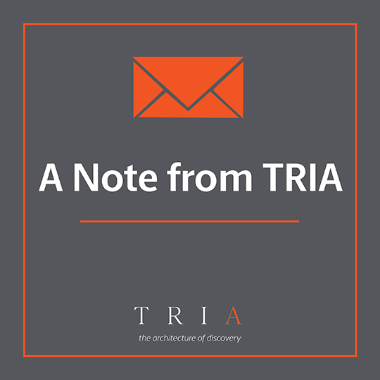 A Note from TRIA Regarding Covid-19
